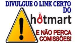 Divulgue o Link Certo do Hotmart e Não Perca Comissões
