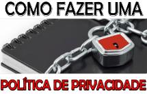 Política de Privacidade – O que é uma Política de Privacidade?