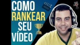 Como Rankear Video no Youtube – SEO Para Youtube Video Marketing