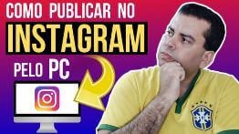 Como Publicar no Instagram Pelo PC | Rápido e Fácil 📷